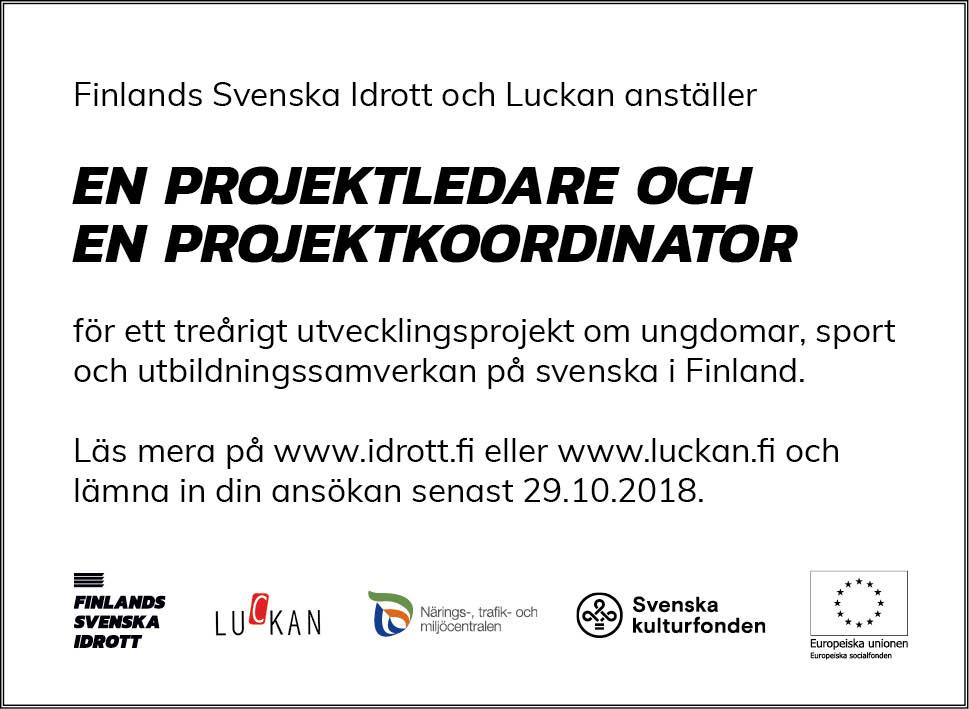 Föreningen Luckan r.f. och Finlands Svenska Idrott r.f. rekryterar